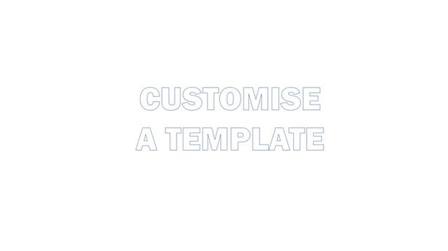 Customise a template