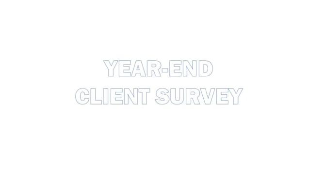 Year end client survey