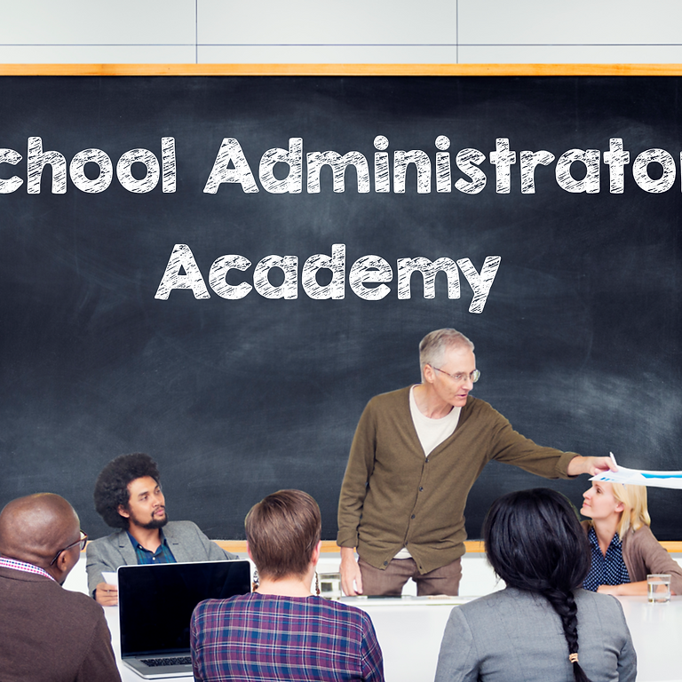 School Administrator Academy (Jun. 2)