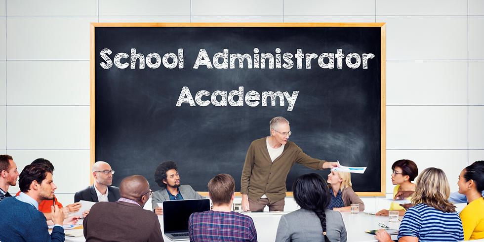School Administrator Academy (Feb. 3)