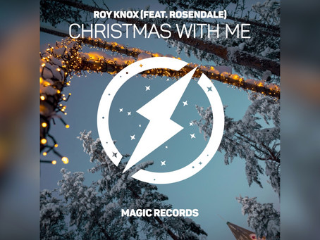 ROY KNOX - Christmas With Me (Feat. Rosendale)