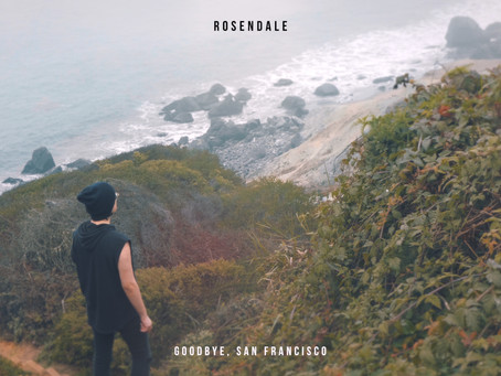 Rosendale - goodbye, san francisco (Official Audio)