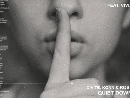 Divite, KONN, Rosendale - Quiet Down Love (Feat. Vivian Dinh)