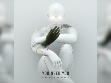 CryJaxx Feat. Rosendale - You Need You (Official Audio)