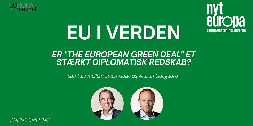 """EU i Verden - Er """"The European Green Deal"""" et Stærkt Diplomatisk Redskab?"""