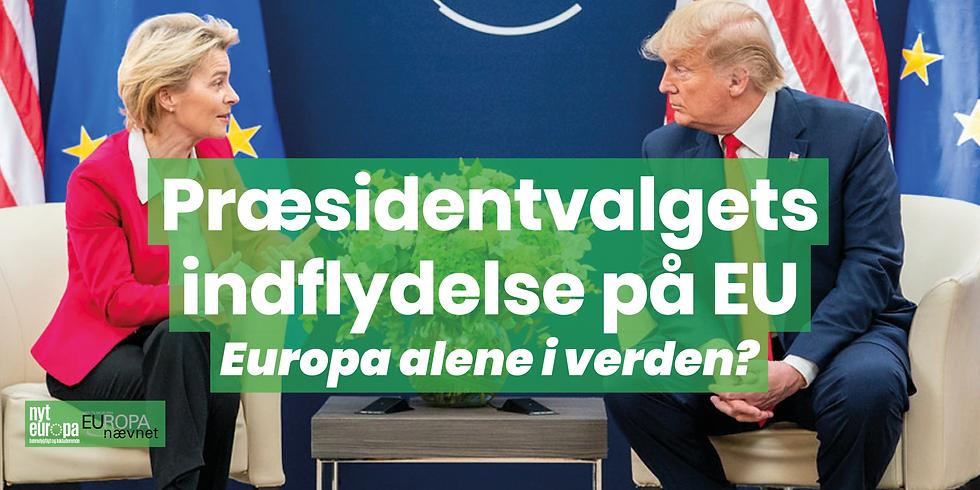 Er Europa alene i verden? - Præsidentvalget i USA