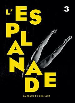 L'Esplanade n°3 la revue de Chaillot