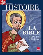 La Vie Hors-série - La bible 3000 ans d'histoire
