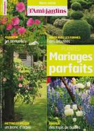 L'ami des jardins - Mariages parfaits