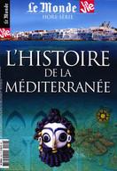 Le Monde - La Vie Hors-série L'histoire de la Méditerranée