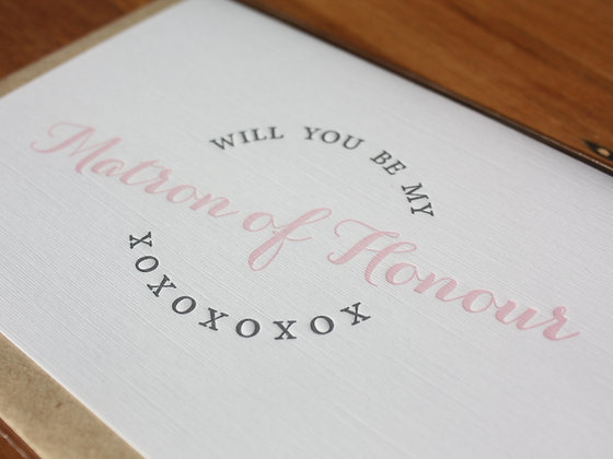 """Will You Be My... Matron of Honour"" Card"