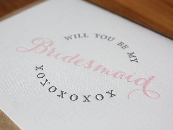 """Will You Be My... Bridesmaid"" Card"