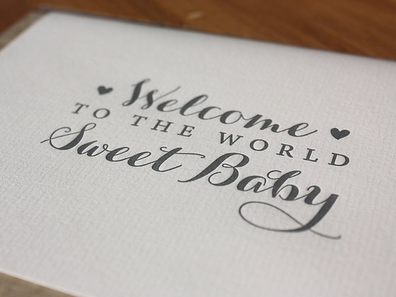 """Welcome To The World Sweet Baby"" Card - Pink"