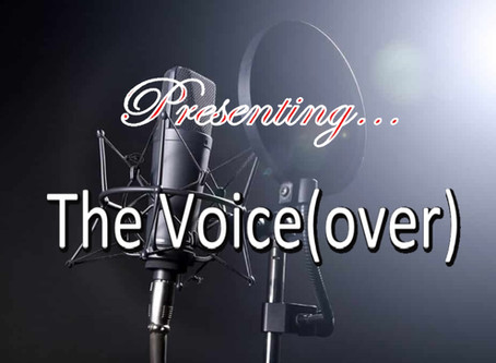 Presenting...The Voice(over)