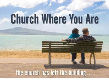 29 Dec - Church Where You Are