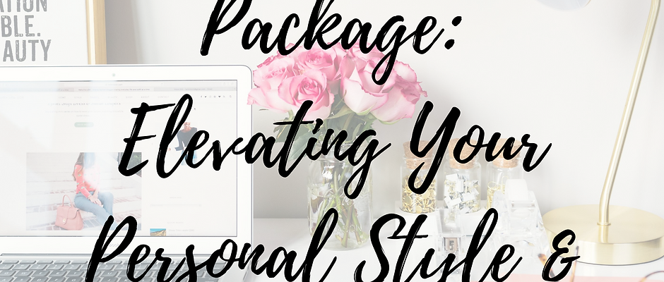Business Package: Elevating Your Personal Style & Brand!