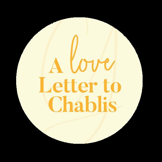 For the Love of Chablis Domaine Garnier et Fils