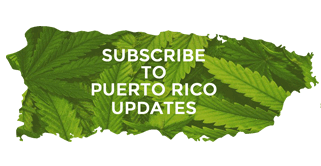 Puerto Rico Marijuana Updates