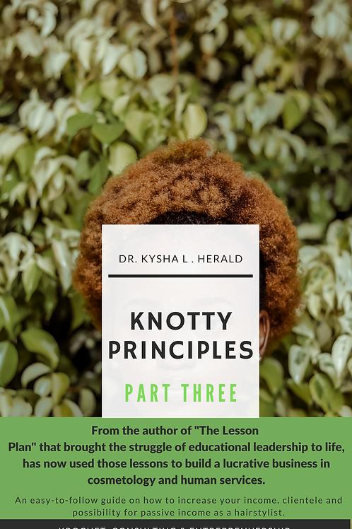 Knotty Principles Series -3