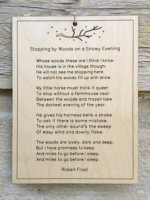 """Inspiration Poem, etched in wood, """"Stopping by Woods on a Snowy Evening"""""""
