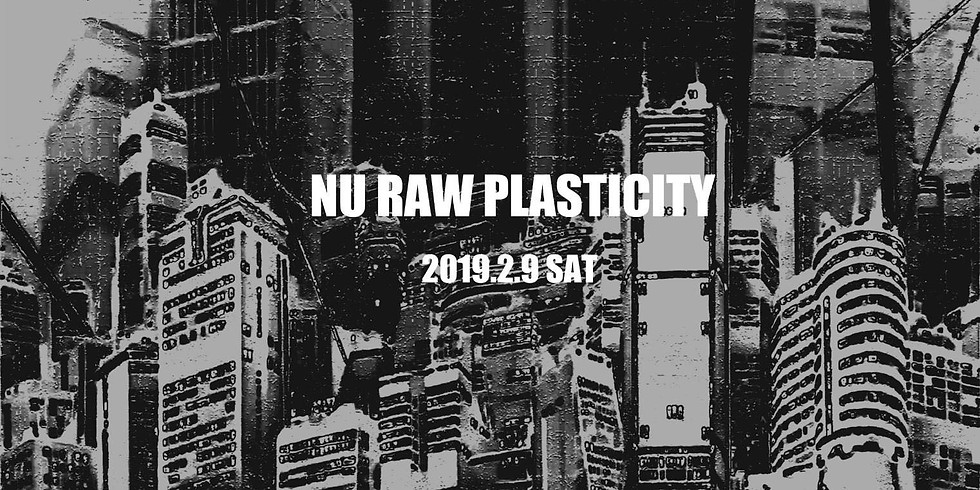 NU RAW PLASTICITY