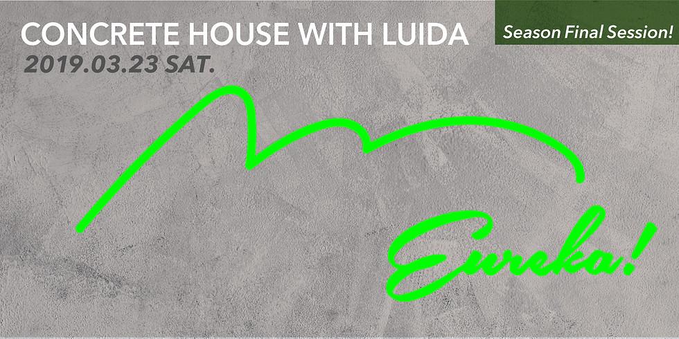 Concrete House with LUIDA