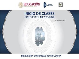 Inicio de Clases 2021 - 2022