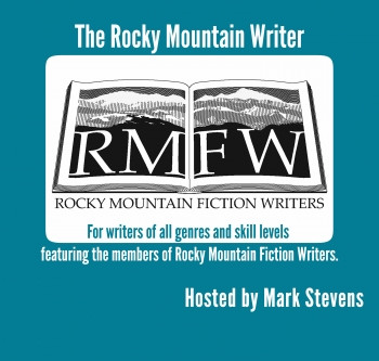 Writer's Rehab, a New Segment on the Rocky Mountain Writer Podcast