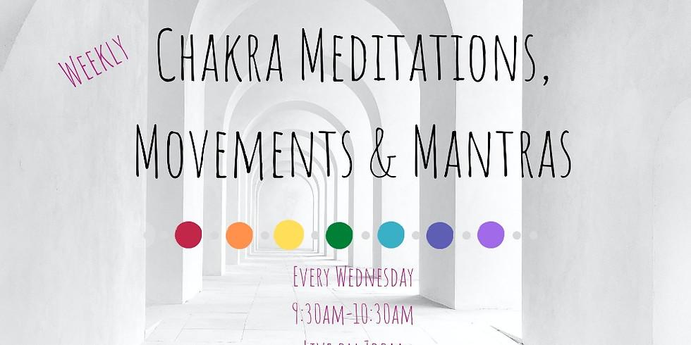 Chakra Healing Meditations, Movement & Mantras