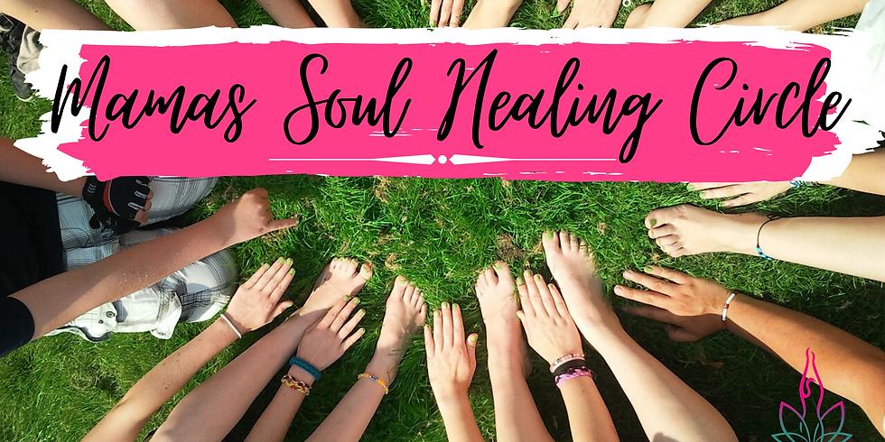 Mamas Soul Healing Circle