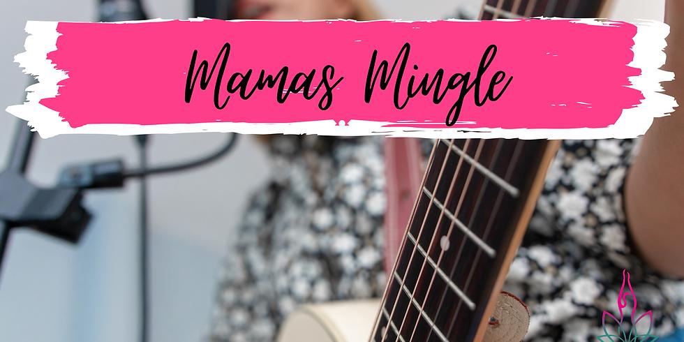 Mamas Mingle