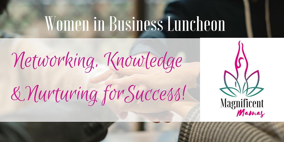 Women in Business Networking, Knowledge & Nurturing luncheon