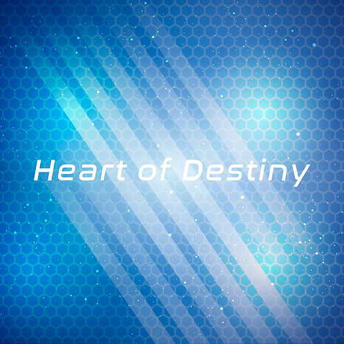Heart of Destiny / Heart of Destiny