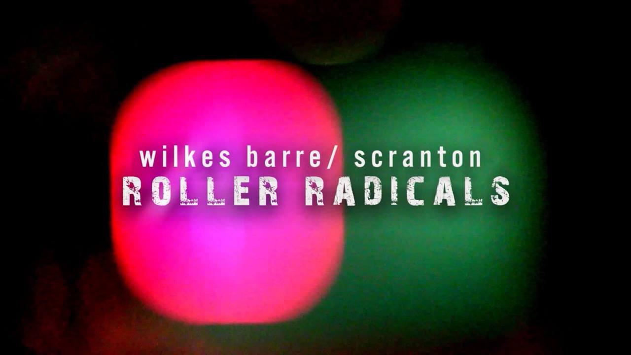 Wilkes Barre / Scranton Roller Radicals Promo 2018