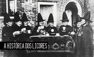 CONHEÇA A HISTÓRIA DOS LICORES
