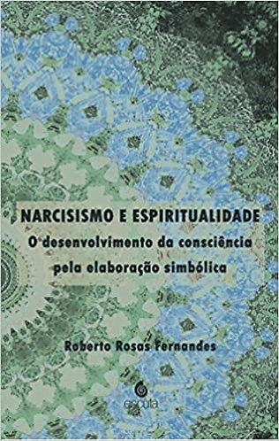 Narcisismos e espiritualidade