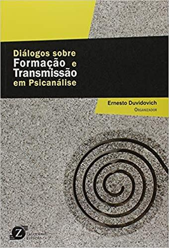 Diálogos sobre a formação e transmissão em psicanalise