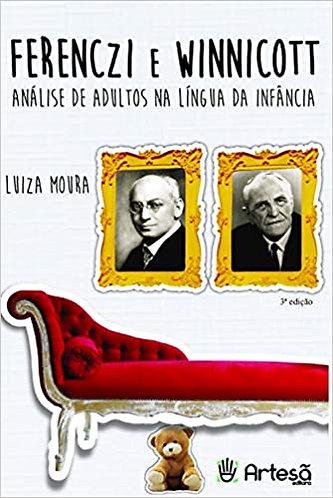 Ferenczi e Winnicott: análise de adultos na língua da infância