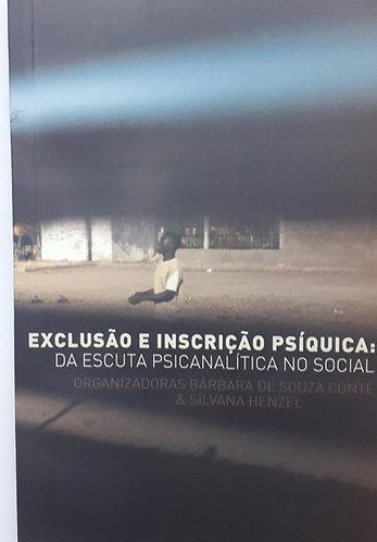 Exclusão e inscrição psíquica: da escuta psicanalítica no social