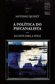 A política do psicanalista: do divã a polis