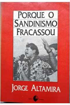 Porque o Sandinismo fracassou