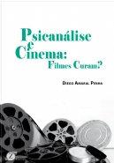 Psicanálise e cinema: filmes curam?