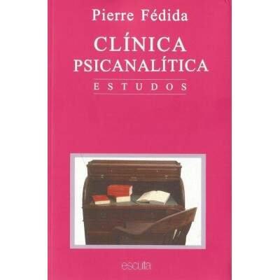 Clínica Psicanalítica - Estudos