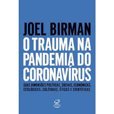 O trauma na pandemia do coronavírus