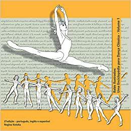 Balés ilustrados: uma enciclopédia para dança clássica