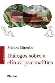 Diálogos sobre a clínica psicanalítica