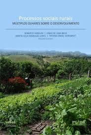 Processos sociais rurais: múltiplos olhares sobre o desenvolvimento