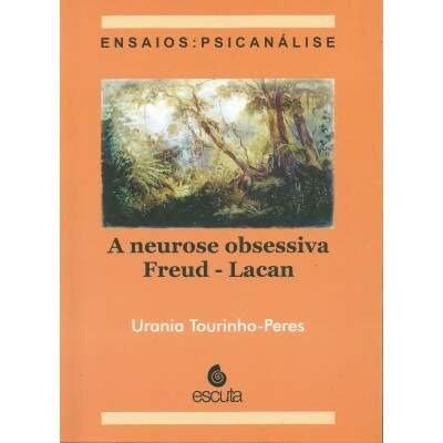 Neurose obsessiva: Freud - Lacan