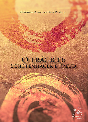 O trágico: Schopenhauer e Freud