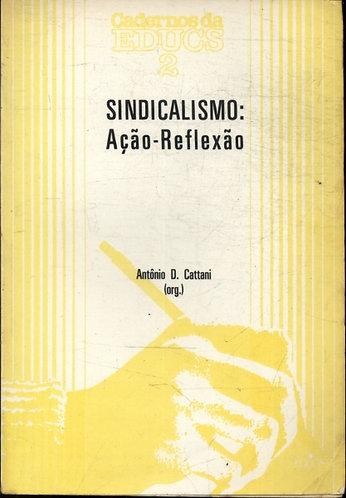 Sindicalismo: Ação-Reflexão